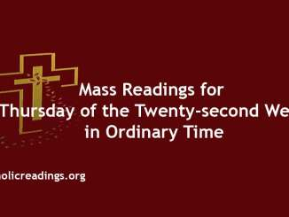 Mass Reading for Thursday of the Twenty-second Week in Ordinary Time