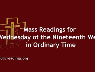 Mass Readings for Wednesday of the Nineteenth Week in Ordinary Time