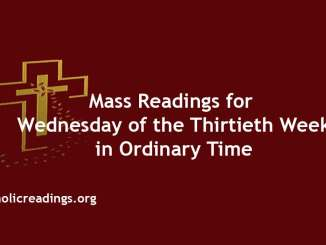 Mass Readings for Wednesday of the Thirtieth Week in Ordinary Time