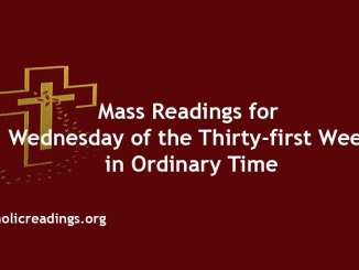 Mass Readings for Wednesday of the Thirty-first Week in Ordinary Time