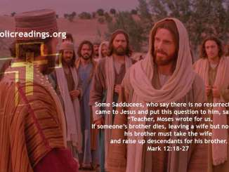 He is Not God of the Dead But of the Living - Mark 12:18-27 - Bible Verse of the Day