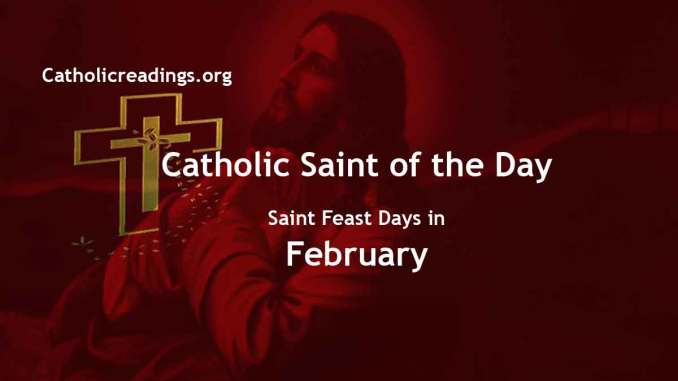 Catholic Saint Feast Days in February