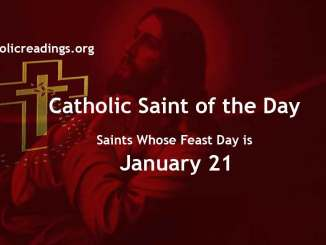 List of Saints Whose Feast Day is January 21 - Catholic Saint of the Day