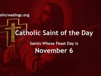 List of Saints Whose Feast Day is November 6 - Catholic Saint of the Day