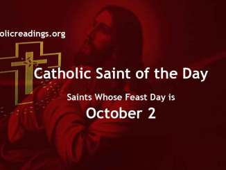 Saints Whose Feast Day is October 2 - Catholic Saint of the Day