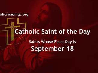 Saints Whose Feast Day is September 18 - Catholic Saint of the Day