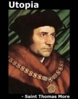 Utopia, by Saint Thomas More