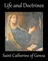Life and Doctrines of Saint Catherine of Genoa