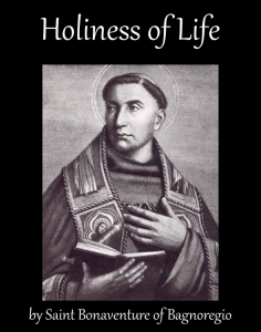 Holiness of Life, by Saint Bonaventure