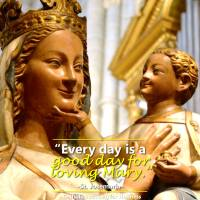 WHEN TO LOVE MOTHER MARY?