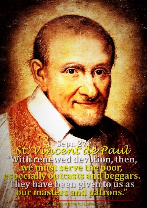 Sept. 27 ST. VINCENT DE PAUL, Priest. Short bio + Divine office 2nd reading