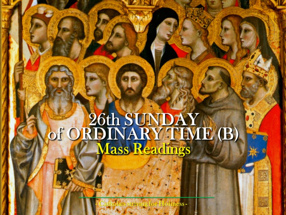 26th Sunday of Ordinary Time Year B. Mass prayers and readings.