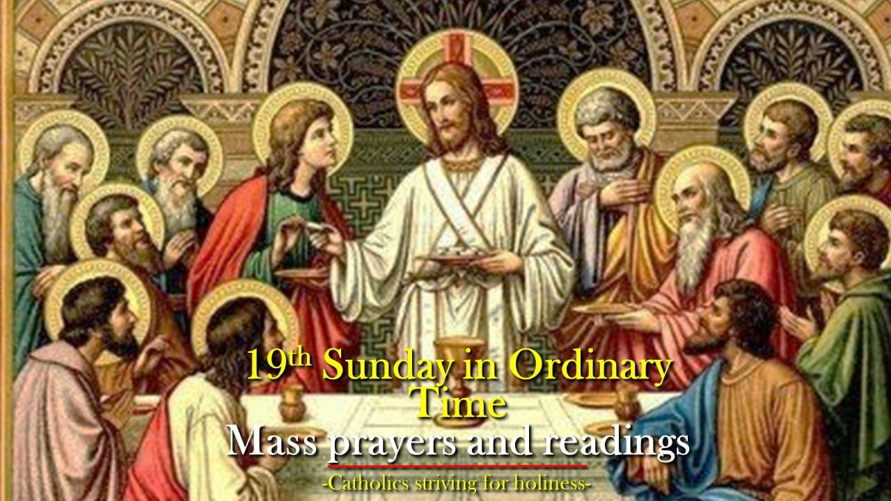 19th Sunday in Ordinary Time B: Mass prayers and readings.