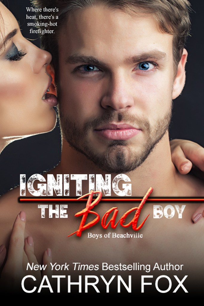 Book Cover: Igniting the Bad Boy