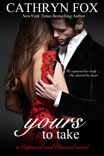Book Cover: Yours To Take (Book 1)