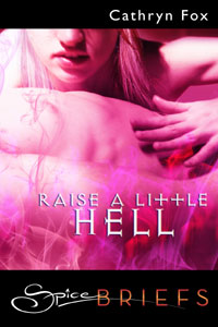 Book Cover: Raise A Little Hell