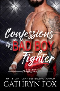 Book Cover: Confessions of a BAD BOY Fighter