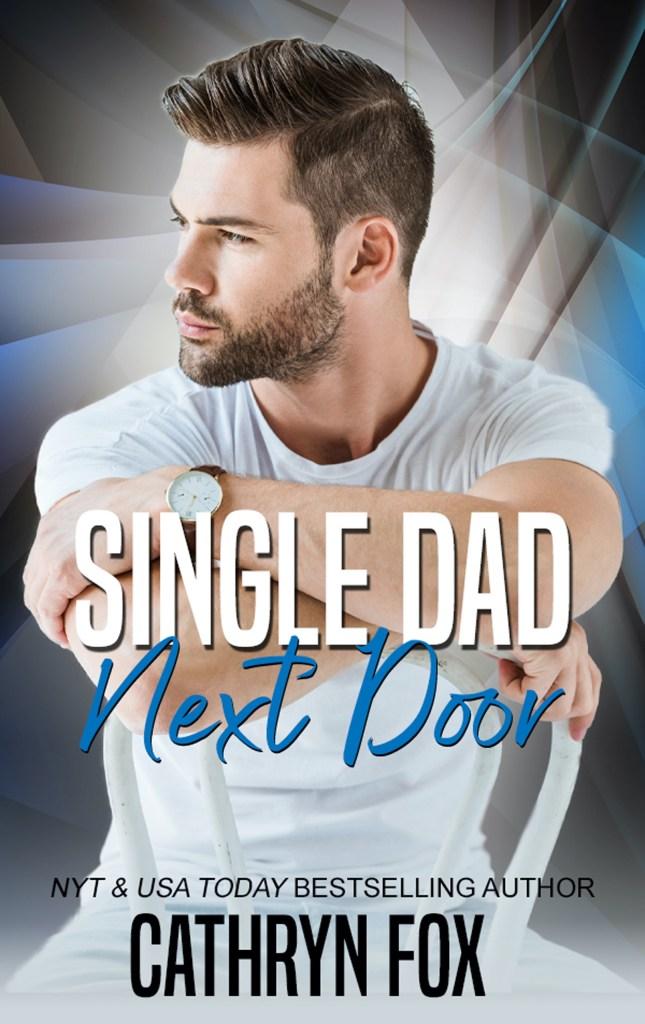 Book Cover: Single Dad Next Door (Book 1)