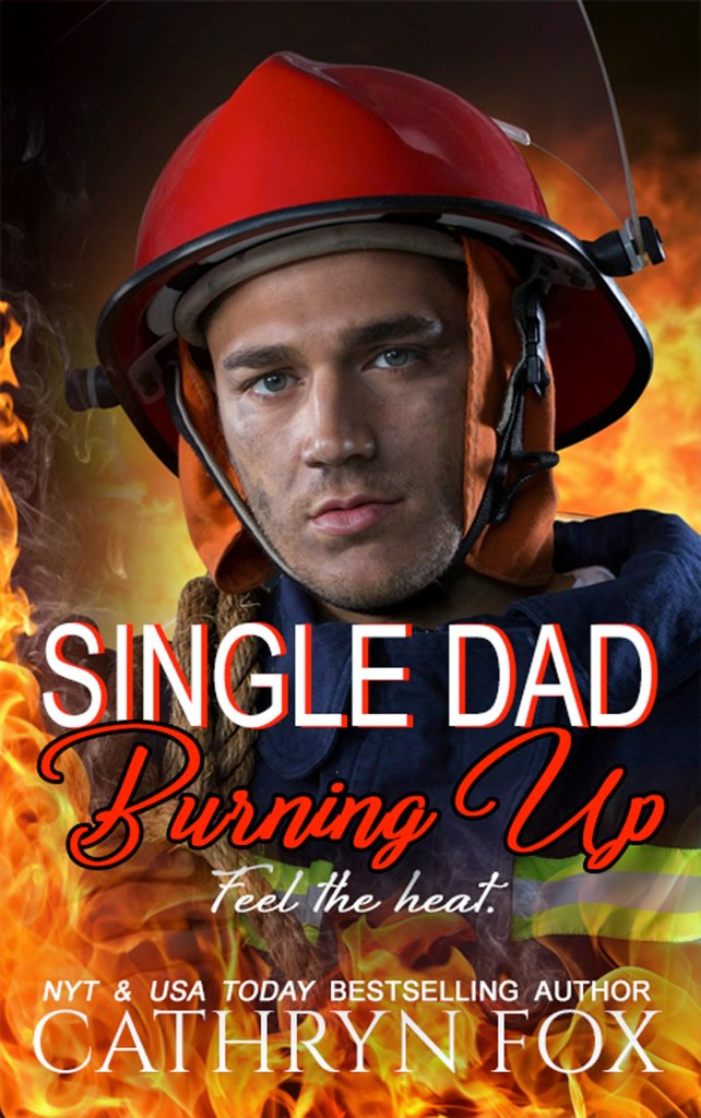 Book Cover: Single Dad Burning Up