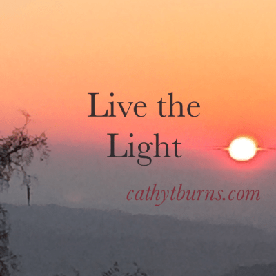 My Morning Reflections~ Live the Light!
