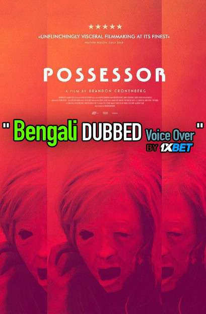 Possessor (2020) Bengali Dubbed (Voice Over) WEBRip 720p [Full Movie] 1XBET