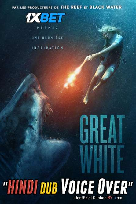 Great White (2021) WebRip 720p Dual Audio [Hindi (Voice Over) Dubbed + English] [Full Movie]