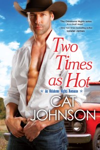 Two Times as Hot (Oklahoma Nights Series)