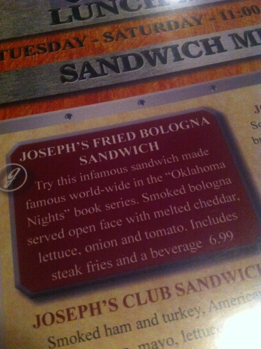 Infamous Fried Bologna Sandwich on the Lunch Menu Oklahoma Nights