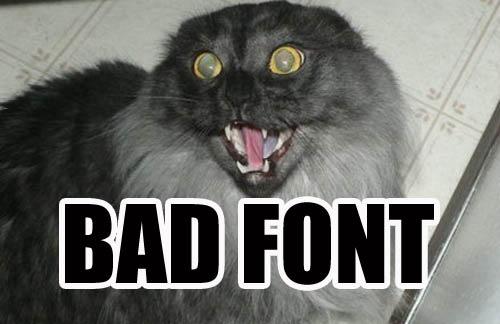 bad font fail typeface impact lol cat macro