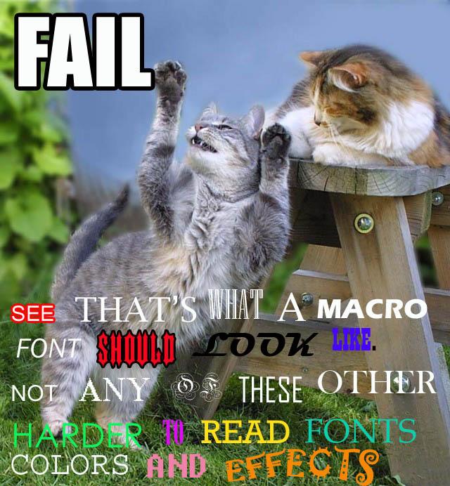 bad font fail typeface macro technique lol cat macro