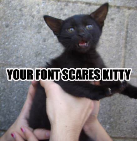 bad scary font typeface impact lol cat macro