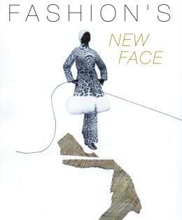 """""""Fashion's New Face"""" for magazine article."""