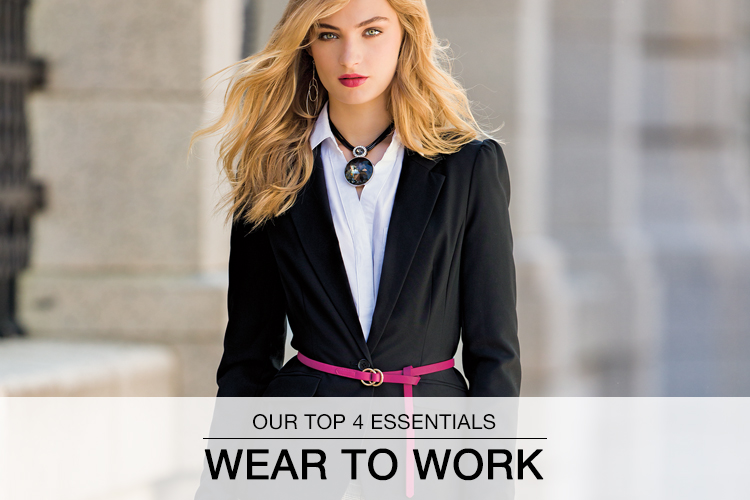 Our Top 4 Essentials: Wear to Work. A sophisticated woman wears a black blazer and pink belt.