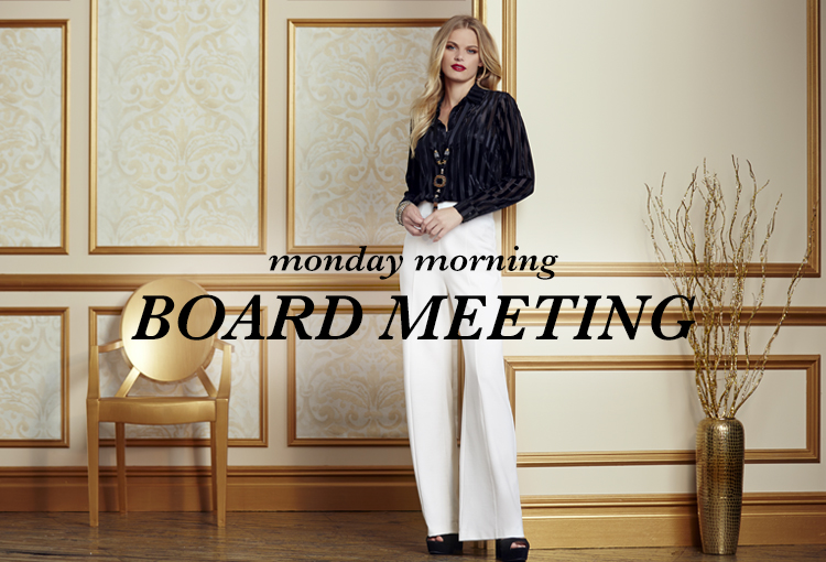 Monday Morning Board Meeting. A beautiful woman wearing a striped velvet blouse and wide leg white pants.