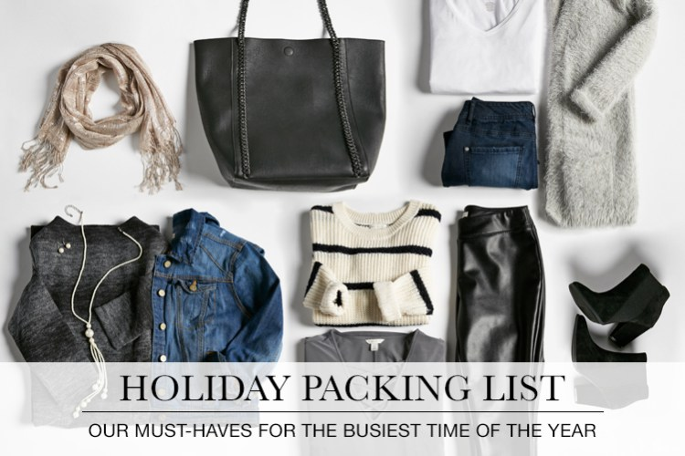 Holiday Packing List. Our Must-haves for the busiest time of the year. A laydown shot of all the things you need to pack when heading out this holiday season.