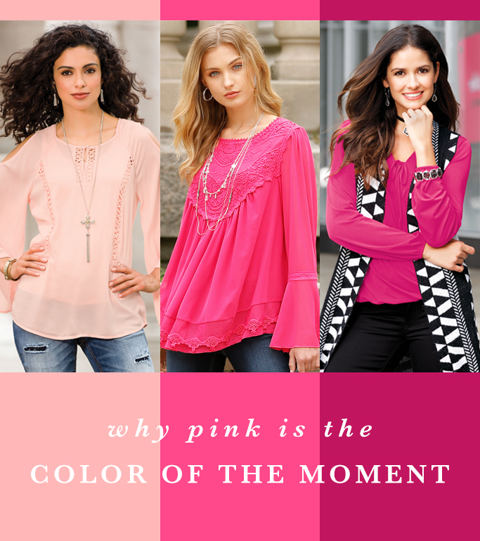 "Three women in Pink Cato outfits with the caption, ""Why Pink is the Color of the Moment."""
