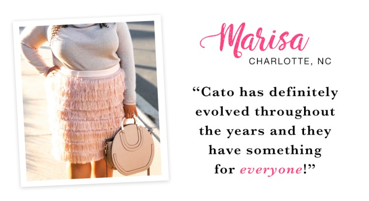 "A woman in a gray sweater and fringe skirt holding a neautral handbag. Captioned, ""Cato has definitely evolved throughout the years and they have something for everyone! - Marisa, Charlotte, NC."""