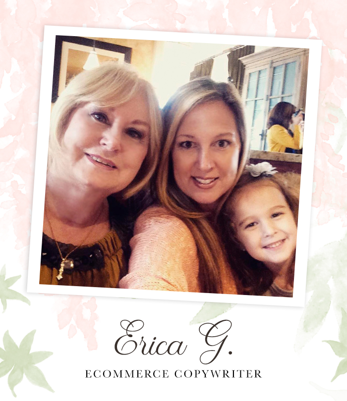 "Three generations in one photo, grandmother, mother and her young daughter sitting together all smiling at the camera. Captioned, ""Erica G. Ecommerce Copywriter"""