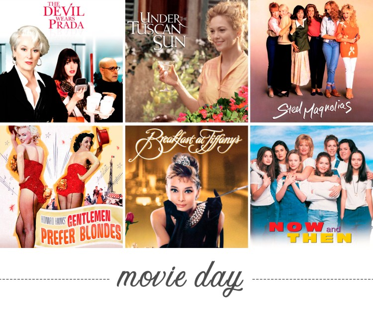 "Movie Day. Photos from some of our ""must-sees"" like; 'The Devil Wears Prada,' 'Under the Tuscan Sun,' 'Steel Magnolias,' 'Gentleman Prefer Blondes,' ' Breakfast at Tiffany's,' and 'Now and Then.'"