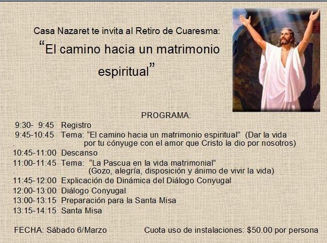 """El Matrimonio Santa Biblia : Casa nazaret te invita al retiro de cuaresma """"el camino"""