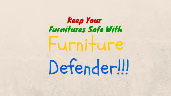 Furniture Defender
