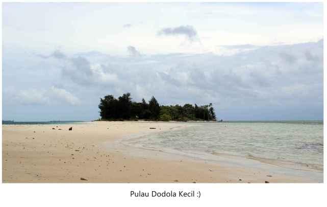 Pulau Dodola Kecil :)