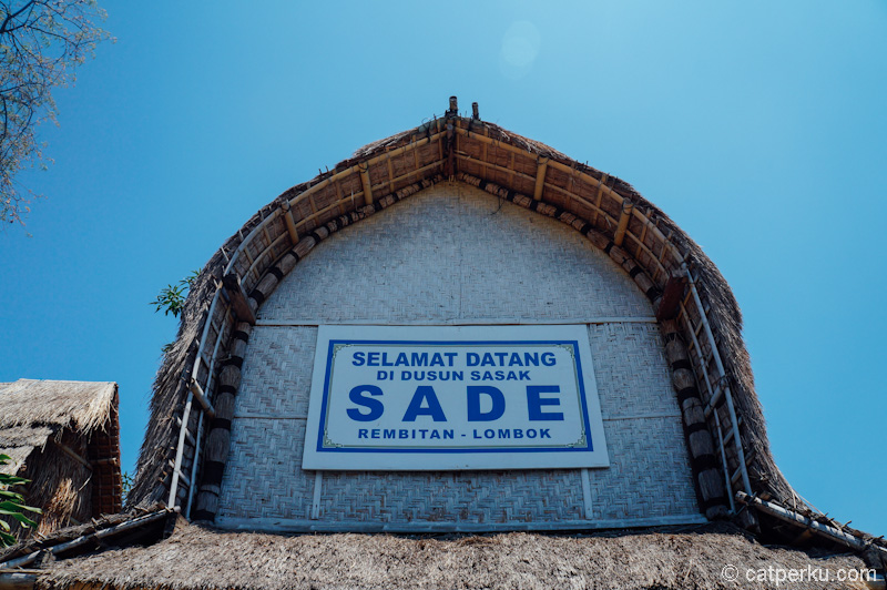 Selamat datang di Desa Sade, desa wisata paling unik di Lombok Tengah