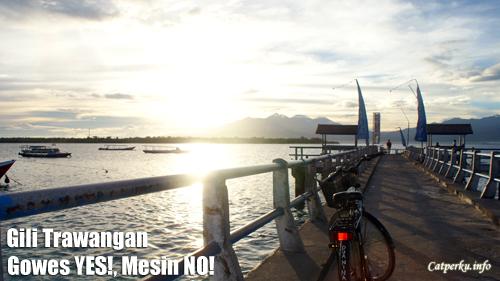 Gili Trawangan Lombok, Gowes YES!, Mesin NO!
