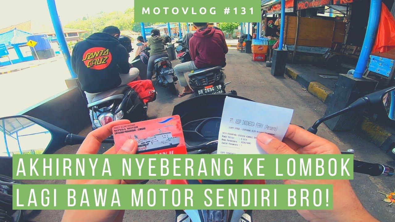 Touring Ke Pelabuhan Padang Bai - Lembar Lombok [ Motovlog Bali ] [ Trip To Lombok Bagian 8 ]