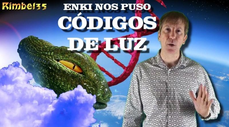 ENKI PUSO CÓDIGOS DE LUZ EN NUESTRO ADN: ¿PRONTO SE ACTIVARAN?