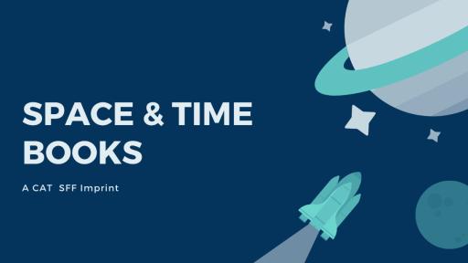 SPACE & TIME BOOKS a CAT SFF Imprint