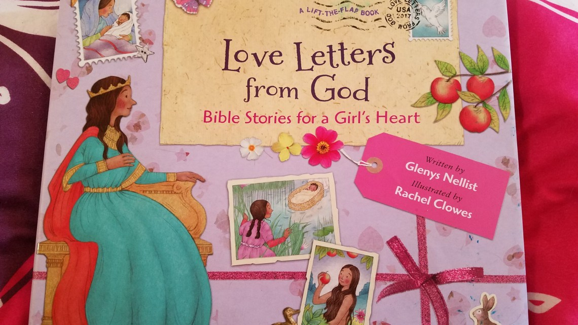Love Letters from God; Bible Stories for a Girl's Heart — Review
