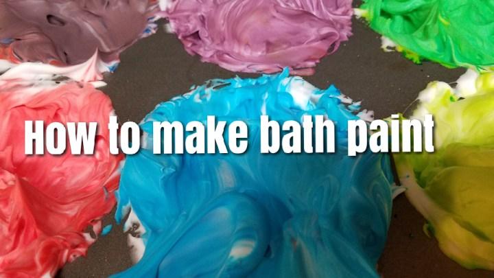 How to Make Bath Paint