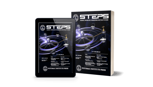 STEPS: The Technical Publication of the Potomac Institute for Policy Studies <br>(Potomac Institute Press)